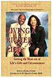 img - for Living a Richer Life: Getting the Most Out of Life's Gifts and Circumstances book / textbook / text book