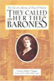 They Called Her the Baroness, Lorene Hanley Duquin, 0818908270