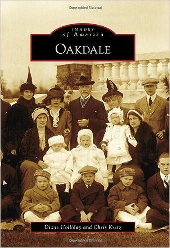 Electronics ebook téléchargement gratuit Oakdale (Images of America) (Littérature Française) ePub by Diane Holliday