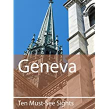 Ten Must-See Sights: Geneva