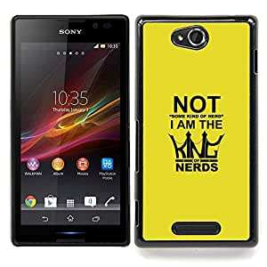 King Of Nerds - Funny Typography Caja protectora de plš¢stico duro Dise?ado King Case For Sony Xperia C S39h C2305