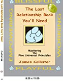 The Last Relationship Book You'll Need, James Collister, 1418498254