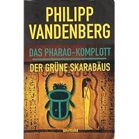 Das Pharao- Komplott