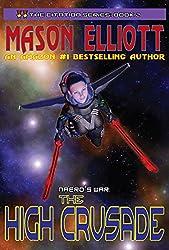 The High Crusade: Naero's War: (The Citation Series Book 2) (English Edition)
