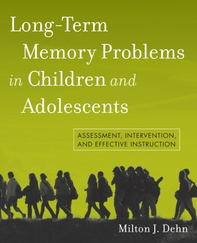 Long-Term Memory Problems in Children and Adolescents ()
