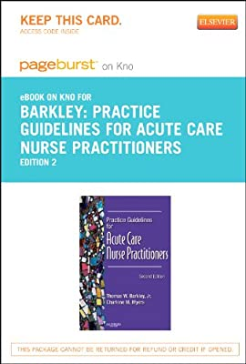 Practice Guidelines for Acute Care Nurse Practitioners - Elsevier eBook on Intel Education Study (Retail Access Card), 2e
