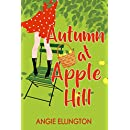 Autumn at Apple Hill: (A sweet feel good romance) (A Moonlit Hearts Romance)