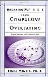 Compulsive Overeating, Linda Mintle, 0884198987