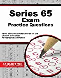 Series 65 Exam Practice Questions : Series 65 Practice Tests and Review for the Uniform Investment Adviser Law Examination, Series 65 Exam Secrets Test Prep Team, 1630946095