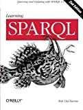Learning SPARQL, DuCharme, Bob, 1449371434