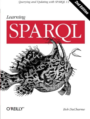 Pdf Technology Learning SPARQL: Querying and Updating with SPARQL 1.1