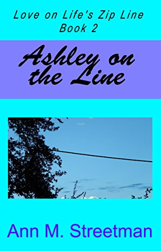 Ashley on the Line (Love on Life's Zip Line Book (Nyc Zip)