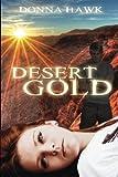 Desert Gold, Donna Hawk, 1491000716