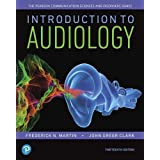 Introduction to Audiology (Pearson Communication Sciences and Disorders)
