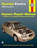 Hyundai Elantra 1996 thru 2013 (Haynes Repair Manual)