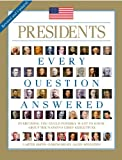 Presidents: Every Question Answered, Carter Smith, 1626862303
