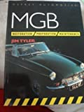 MGB Restoration - Preparation - Maintenance, Tyler, Jim, 1855321904
