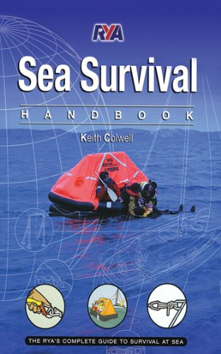 Sea Survival Handbook: The Complete Guide to Survival at Sea -