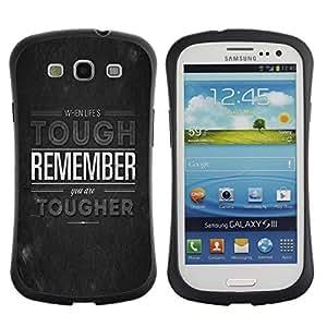 "Pulsar iFace Series Tpu silicona Carcasa Funda Case para SAMSUNG Galaxy S3 III / i9300 / i747 , La vida dura Recuerde Tougher Cita Motivación"""
