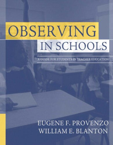 Observing in Schools: A Guide for Students in Teacher Education