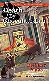 Death by Chocolate Lab (Lucky Paws Petsitting Mystery)