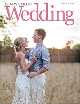 Adams County Wedding (Volume 1)