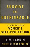 Book Cover for Survive the Unthinkable: A Total Guide to Women's Self-Protection