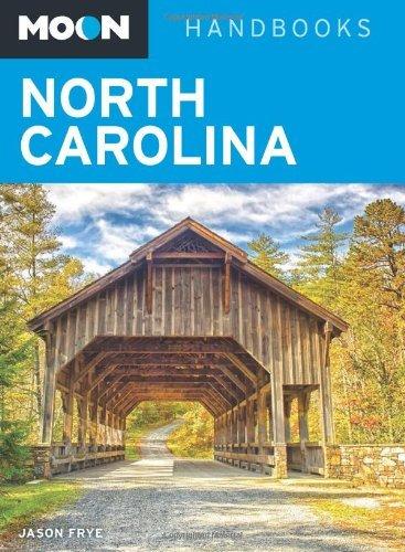Moon North Carolina (Moon Handbooks) by Jason Frye (17-Apr-2014) Paperback
