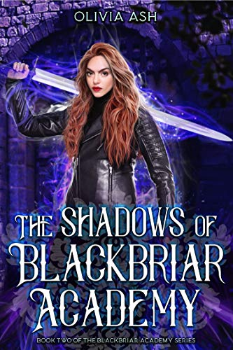 The Shadows of Blackbriar Academy: an academy reverse harem fantasy romance adventure series