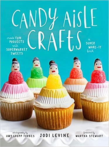 99be3b05067511 Candy Aisle Crafts  Create Fun Projects with Supermarket Sweets  Jodi  Levine  9780804137911  Amazon.com  Books