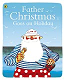 Father Christmas Goes on Holiday (Picture Puffin Books)