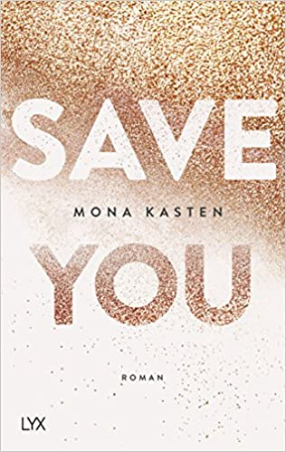 https://www.buecherfantasie.de/2018/06/rezension-save-you-von-mona-kasten.html