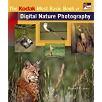 KODAK Most Basic Book of Digital Nature Photography, The
