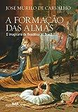 capa de A Formação das Almas. O Imaginário da República no Brasil