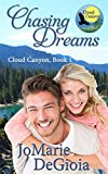 Chasing Dreams: Cloud Canyon Book 1 - Kindle edition by DeGioia, JoMarie. Contemporary Romance Kindle eBooks @ Amazon.com.