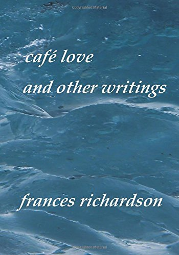 Read Online café love and other writings ebook