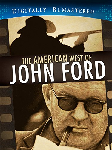 american-west-of-john-ford-digitally-remastered-amazoncom-excluive