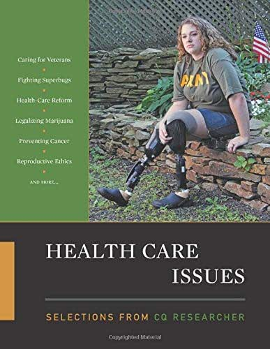 Health Care Issues: Selections from CQ Researcher