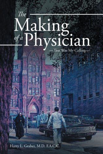 The Making of a Physician