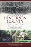 Historic Henderson County: Tales from Along the Ridges (American Chronicles)