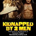 Kidnapped by 2 Men Audiobook by Summer Cooper Narrated by Audrey Lusk