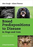 img - for Breed Predispositions to Disease in Dogs and Cats by Alex Gough (2010-07-19) book / textbook / text book