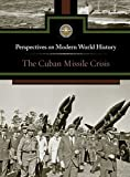 The Cuban Missle Crisis, Myra Immell, 0737750057