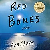 Red Bones: A Thriller   Ann Cleeves