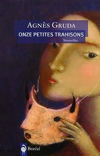 Onze petites trahisons : nouvelles, Gruda, Agnès