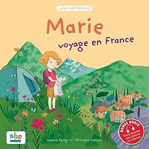 """Afficher """"Marie voyage en France"""""""