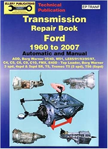 Transmission Repair Book Ford 1960 To 2007 Automatic And