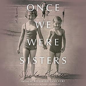 Once We Were Sisters Audiobook
