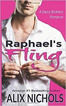 Raphael's Fling: A Sexy Romantic Comedy