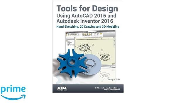 Amazon com: Tools for Design Using AutoCAD 2016 and Autodesk